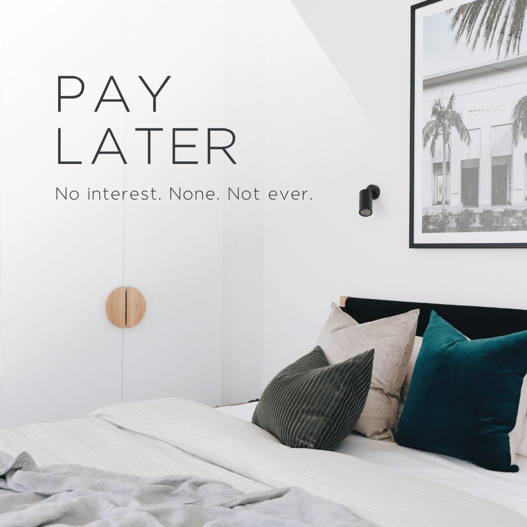 Pay Later - Homeowners   BOWERBIRD Interiors